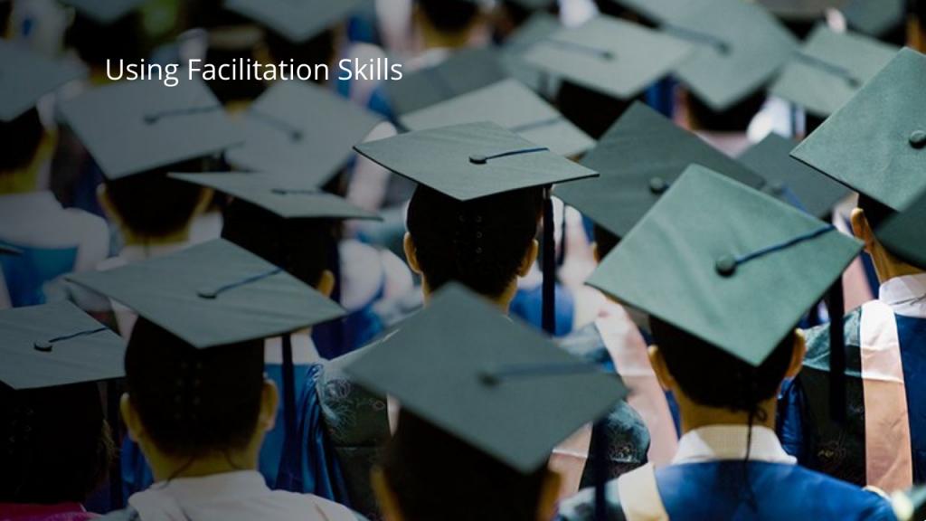 5UFS Using Facilitation Skills