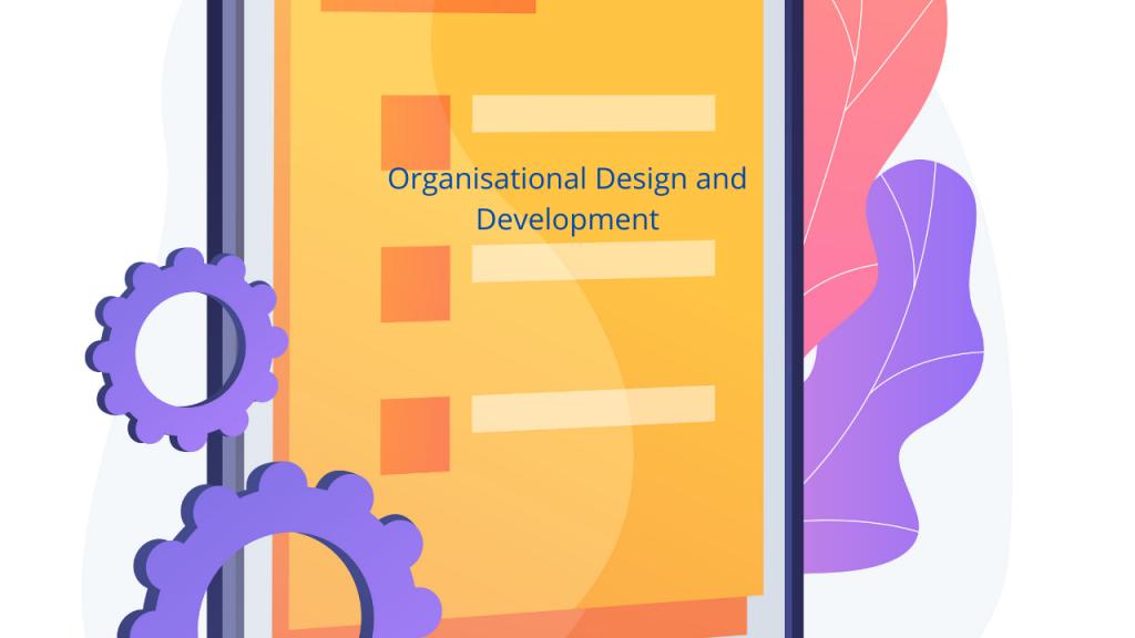 7LD01 Organisational Design and Development