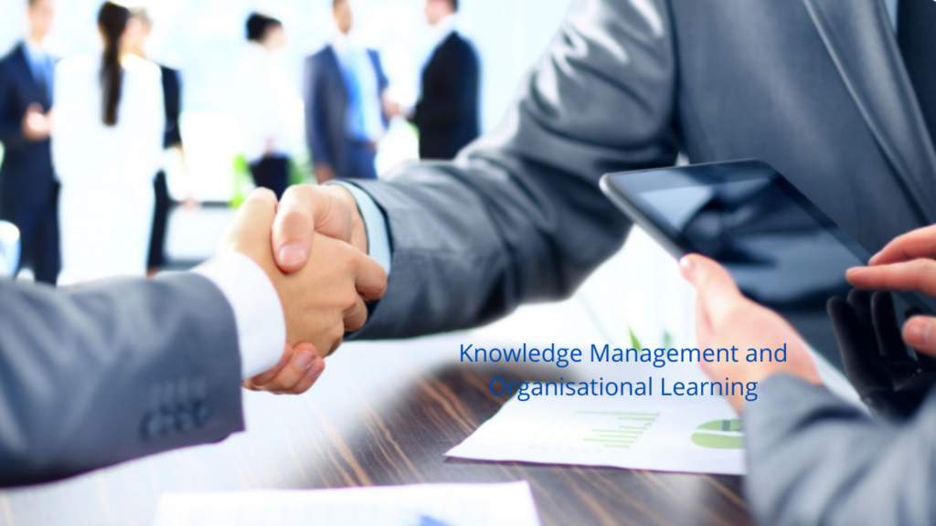 7KML Knowledge Management and Organisational Learning